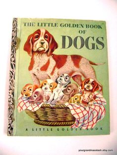 """First Addition """"A"""" edition - Little Golden Book of Dogs"""" #131"""
