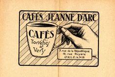 Publicité des Cafés Jeanne d'Arc. Maison de thé et des Cafés fin à Orléans depuis 1899 (Arch. dép. du Loiret)