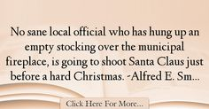 Alfred E. Smith Quotes About Christmas - 75706