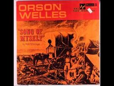 """Orson Welles Reads From America's Greatest Poem, Walt Whitman's """"Song of Myself"""" (1953)  (two audio tracks, totally ~ 30 mins.)"""