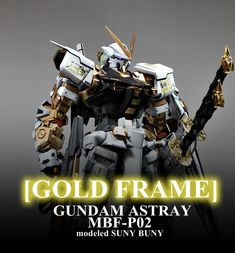 PG Gundam Astray [Gold Frame] - Customized Build Modeled by Suny Buny Cyber Ninja, Astray Red Frame, Gundam Astray, Gundam Custom Build, Gundam Model, Mobile Suit, Science Fiction, Building, Gold