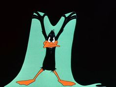- Daffy Duck