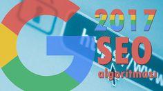 2017 Google SEO Algoritmaları