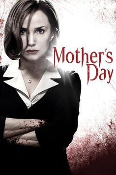 Mother's Day (2010) | http://www.getgrandmovies.top/movies/19947-mother's-day…