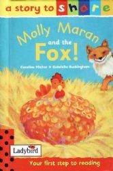 MOLLY MARON AND THE FOX Ladybird Book Stories To Share Series Gloss Hardback 2001