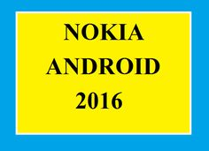 Nokia Android 2016