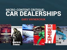 Car Dealership Micro-Content Critiques by Gary Vaynerchuk via slideshare