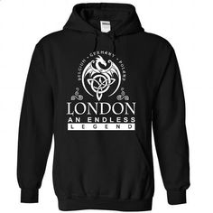 LONDON an endless legend - #tshirt women #sweaters for fall. PURCHASE NOW => https://www.sunfrog.com/Names/LONDON-Black-83966506-Hoodie.html?68278