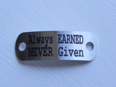 Motivational Shoelace Tag - Always EARNED NEVER Given by SA Medal Hangers