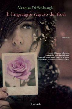 Il linguaggio segreto dei fiori, Trama e Recensione - Roba da Donne