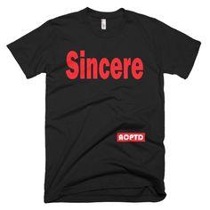 """Men's """"Sincere"""" T-Shirt"""