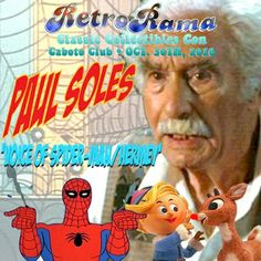 Spidey/Hermey the Elf himself: Paul Soles ONLY at Windsor's RetroRama Classic Collectibles Con Oct. 30/2016! www.Facebook.com/RetroRamaWindsor Hermey The Elf, Ronald Mcdonald House, Oct 30, Special Guest, Windsor, Spiderman, Baseball Cards, Facebook, Children