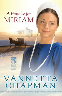 Vanetta Chapman - A Promise for Miriam / #awordfromJoJo #ChristianFiction