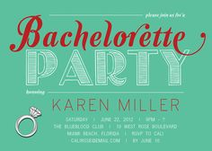 {Karen} Bachelorette Party Invitation. Modern. Diamond Ring. Aqua Red Girls Night Out Invitation by digibuddhaPaperie, $15.00  http://www.etsy.com/listing/96354426/bachelorette-party-invitation-modern