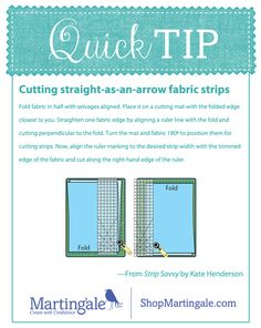 Quilt Tip: Cutting straight-as-an-arrow fabric strips. #quilting