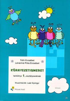 Környezetismeret 1. osztályosoknak - Kiss Virág - Picasa Webalbumok Winnie The Pooh, Disney Characters, Fictional Characters, Education, Comics, School, Creative, Picasa, Winnie The Pooh Ears