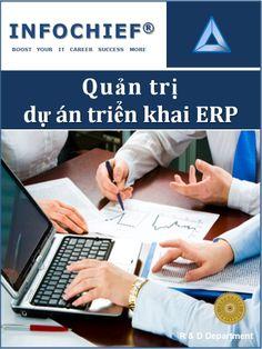 QUẢN TRỊ DỰ ÁN TRIỂN TRAI ERP - http://www.infochief.com.vn/Infochief-course-ERP-Project-Implementation-Skills.htm