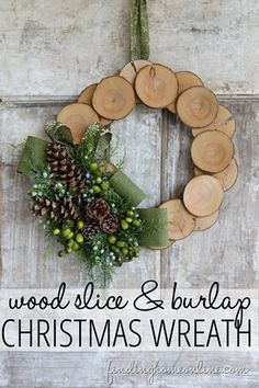 Christmas Wreath - Wood Slice & Burlap Christmas  Wreath