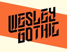 """Check out new work on my @Behance portfolio: """"Wesley Gothic 