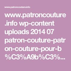 www.patroncouture.info wp-content uploads 2014 07 patron-couture-patron-couture-pour-b%C3%A9b%C3%A9-gratuit-19-1024x768.jpg