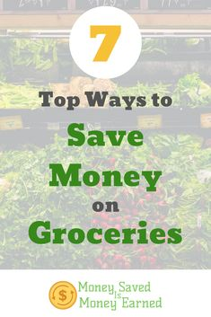 Everyone knows the best way to save money on food is to make your own, but you can save money there as well. Here are the top ways to save money on groceries that will give you the biggest bang for your buck. #moneysavedismoneyearned #savingmoney #savemoneyongroceries