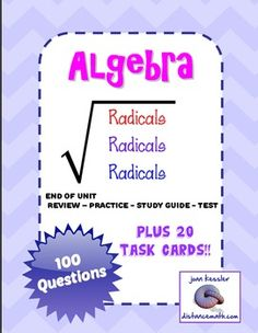 Radicals Task or Station Cards End of Unit 100 Problems Common Core Algebra, Algebra 1, Classroom Activities, Learning Activities, Classroom Ideas, Teaching Math, Maths, Teaching Ideas, Sat Math