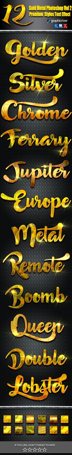 12 Gold Metal Photoshop Vol 2 by Bagus_8 12 Gold Metal Photoshop Vol 2/h2> This Text Effect is a Professional Photoshop Layer Styles, in this set, includes sources files P