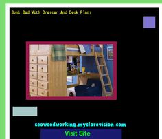 Bunk Bed With Dresser And Desk Plans 204911 - Woodworking Plans and Projects!