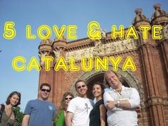 Visit Catalunya - 5 Things You Will Love & Hate About Catalonia, Spain....2nd part has wordies :(