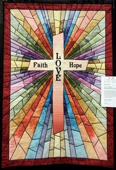 quiltinspiration.blogspot.com stained glass quilted church banners | Quilt Inspiration: Faith, Hope and Love