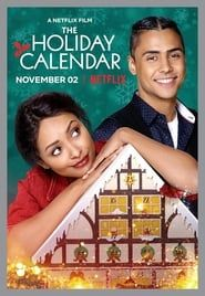 Ver The Holiday Calendar Pelicula Completa Online En Español Subtitulada Theholidaycalenda Netflix Christmas Movies Holiday Movie Holiday Calendar