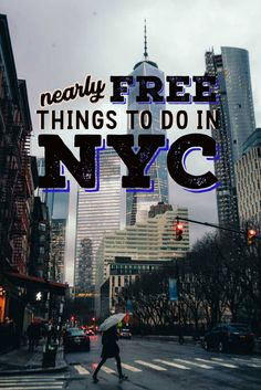 Nearly Free Things to do in New York City
