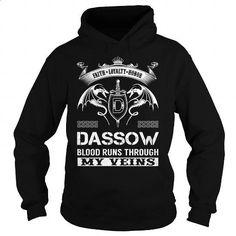 DASSOW Blood Runs Through My Veins (Faith, Loyalty, Honor) - DASSOW Last Name, Surname T-Shirt - #gift for girlfriend #shower gift