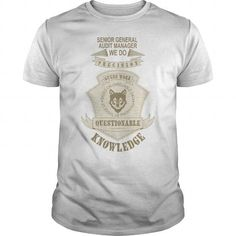 Cool SENIOR GENERAL AUDIT MANAGER We Do Precision Guess Work T-Shirts #tee #tshirt #Job #ZodiacTshirt #Profession #Career #general manager