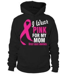 I Wear Pink For My Mom Breast Cancer Awareness Women's T Shirt   uncle shirt ideas, best uncle shirt, super uncle shirt, favorite uncle t shirt #uncle #giftforuncle #family #hoodie #ideas #image #photo #shirt #tshirt #sweatshirt #tee #gift #perfectgift #birthday #Christmas