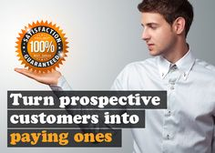How to Make the Phone Ring: Turn Prospective Customers into Paying Ones