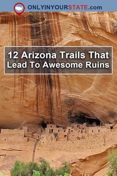 Travel | Arizona | Trails | Hiking | Hikes | Ruins | Ancient Ruins | Abandoned Places | Historic Places