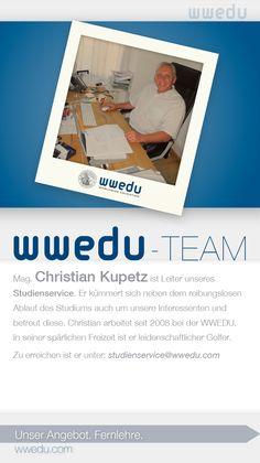 WWEDU-Team: Mag. Christian Kupetz ist Leiter unseres Studienservice. Er kümmert sich neben dem reibungslosen Ablauf des Studiums auch um unsere Interessenten und betreut diese. Christian arbeitet seit 2008 bei der WWEDU. In seiner spärlichen Freizeit ist er leidenschaftlicher Golfer. Zu erreichen ist er unter: studienservice(at)wwedu(dot)com