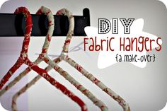 The Freckled Fox - a Hairstyle Blog: DIY: Fabric Hanger Makeover