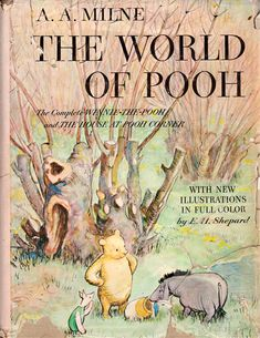 The World of Pooh: The Complete Winnie the Pooh and The House at Pooh Corner by A.A. Milne, illustrated by E.H. Shepard (1957 edition).