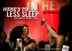 A toast to get on board with: Here's to less sleep and much more fun.