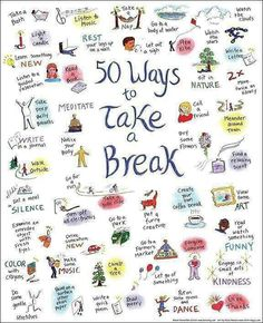 Ways to take a break