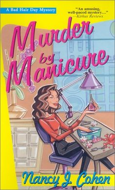 Murder by Manicure (Bad Hair Day Mystery) by Nancy J. Cohen http://www.amazon.com/dp/157566741X/ref=cm_sw_r_pi_dp_Gf9fxb16A31S7