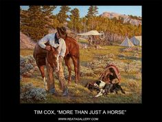 "Western Art by Tim Cox, ""More than Just a Horse"""