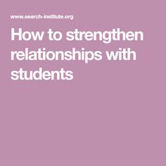 How to strengthen relationships with students Brain Science, Neuroscience, Relationships, Students, Teaching, Relationship, Education, Dating