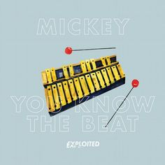 Mickey You Know The Beat - http://minimalistica.me/house/mickey-know-beat/