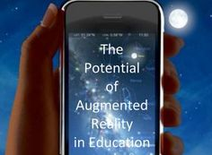 The Potential of Augmented Reality in Education