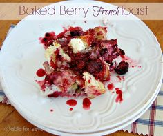 table for seven: Baked Berry French Toast
