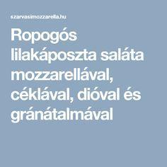 Ropogós lilakáposzta saláta mozzarellával, céklával, dióval és gránátalmával