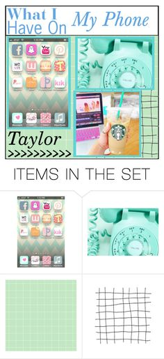 """What I have On My Phone- Taylor"" by marie-tips-and-icons ❤ liked on Polyvore featuring art"